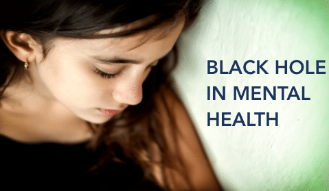 Black Hole in Mental Health