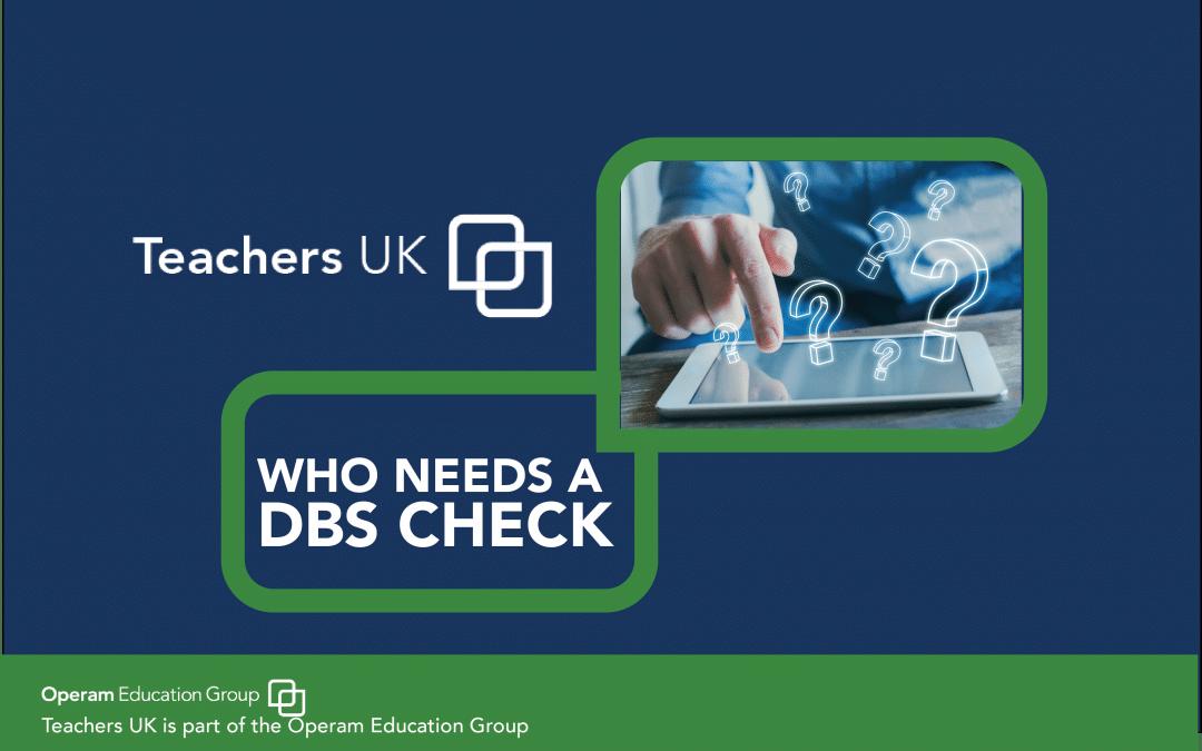 Who Needs A DBS Check
