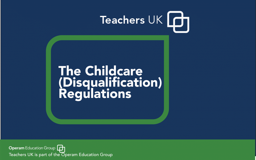 The Childcare (Disqualification) Regulations